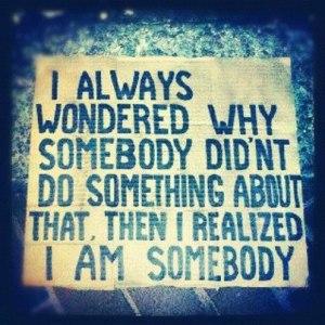 i am somebody (1)